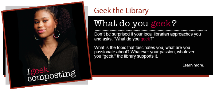 Geek the Library – Compost