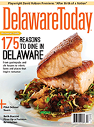 Read the latest issue of Delaware Today
